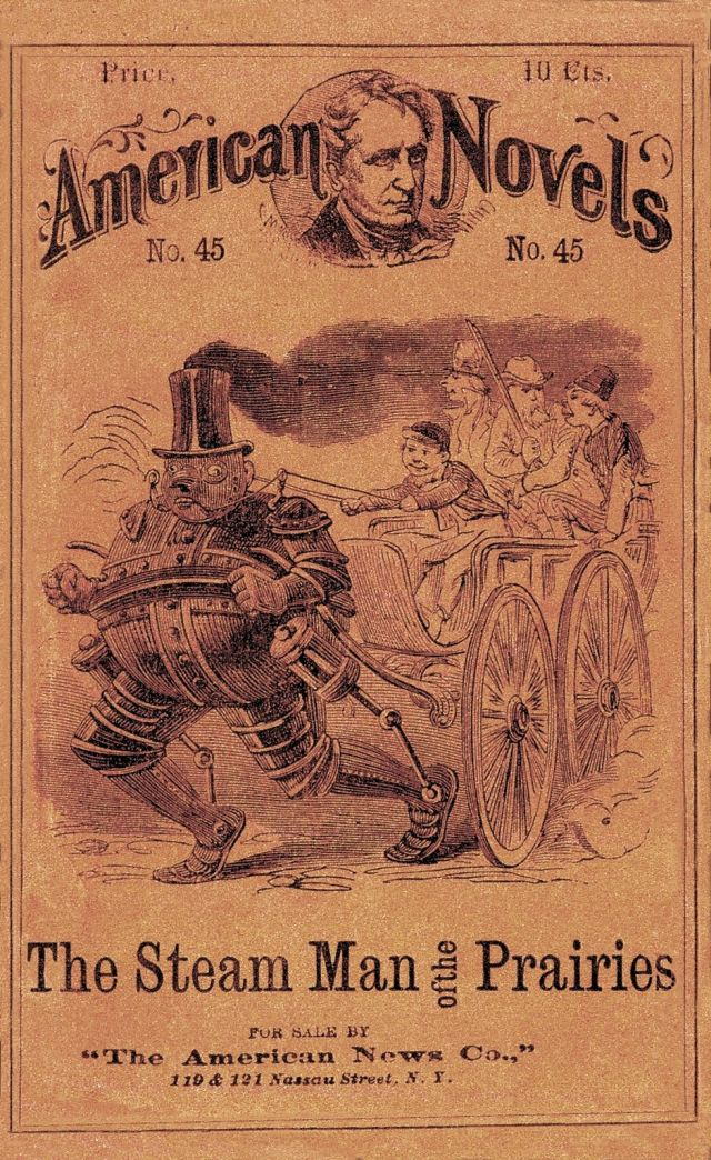 AMERICAN NOVELS  45 steam man1868 x640 1868 1904   Fictional Steam Man, Steam Horse, Electric Man & Electric Horse (American)