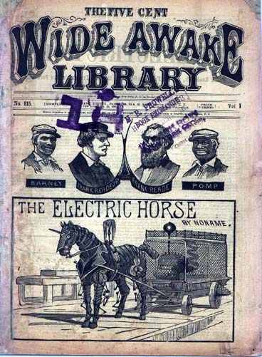ELECTRIC HORSE Vol  I No  815 1888 1868 1904   Fictional Steam Man, Steam Horse, Electric Man & Electric Horse (American)