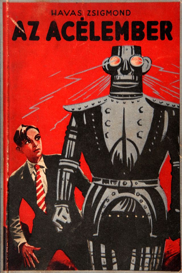 alpha robot 1936 hungarian bookcover x640 1932   Alpha the Robot   Harry May (English)
