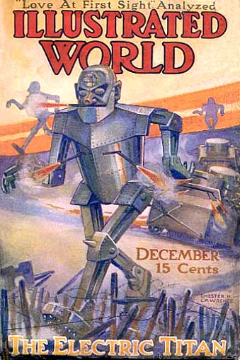 Illustrated World 1916 12 titan robot 1916   King Grey the Electric Titan   Vern Pieper (American)